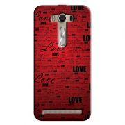 Capa Personalizada Exclusiva Asus Zenfone 2 Laser ZE550KL Love - LV06