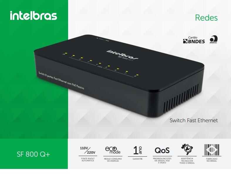 Switch 8 Portas Sf 800 Q+ (Poe) Fast Ethernet Intelbras  - Eletroinfocia