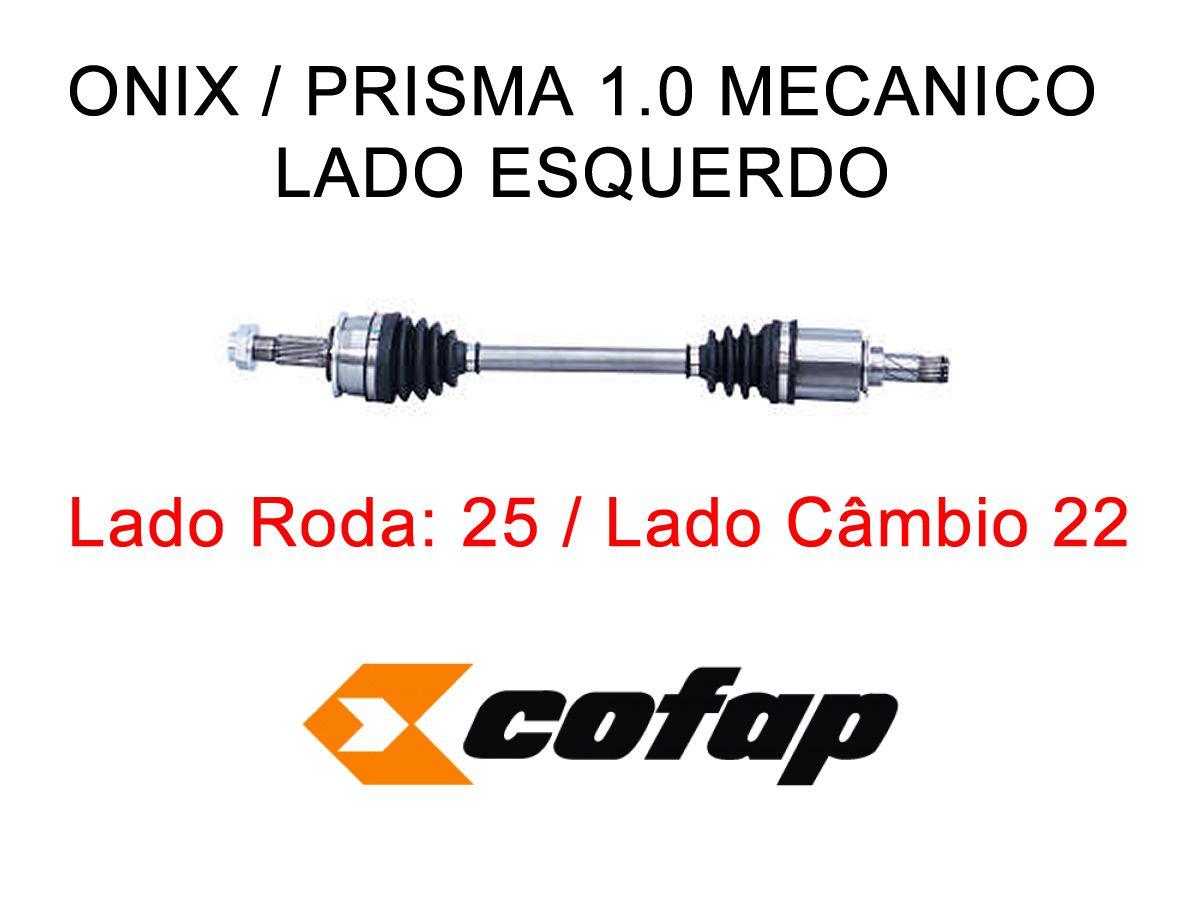 Semi Eixo Lado Esquerdo Onix Prisma 1.0 Manual 2013 a 2017