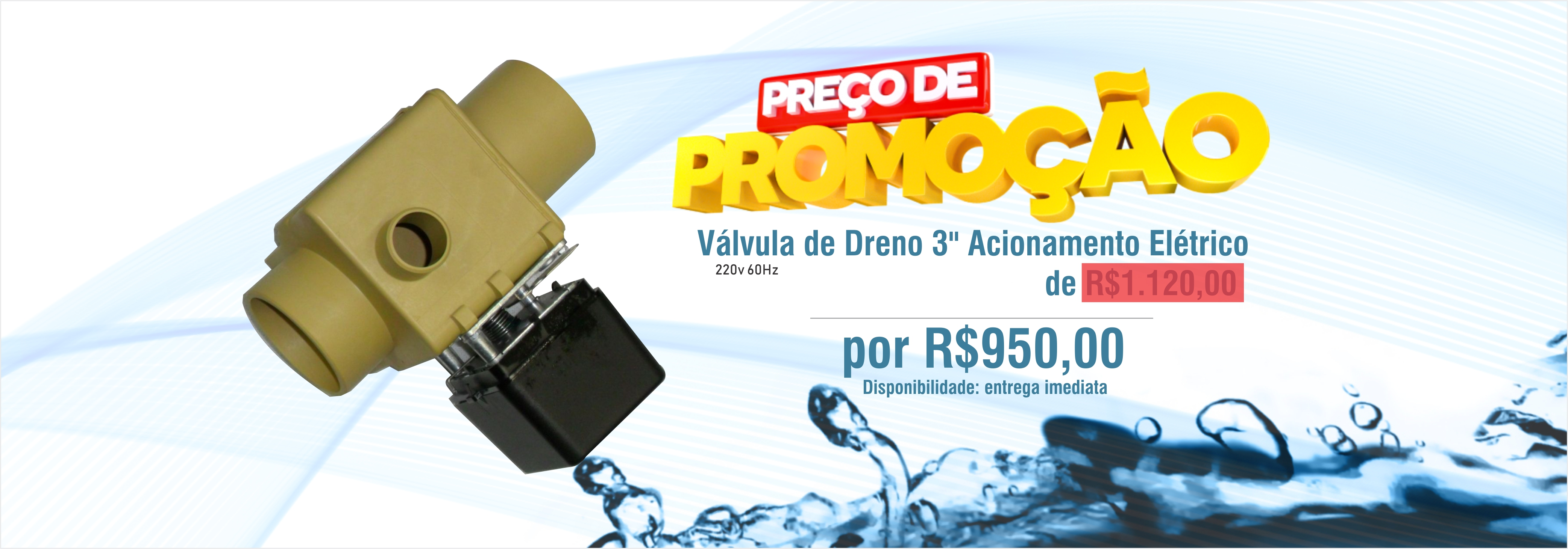 promoção - válvula 3