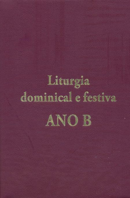 Liturgia Dominical e Festiva Ano B