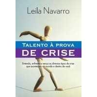 Talento a Prova de Crise -  Leila Navarro - PROMESSAS PRECIOSAS