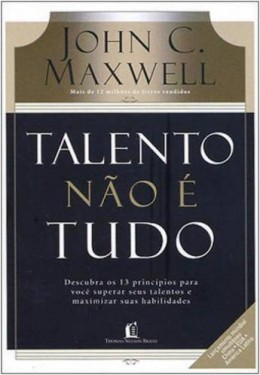 Talento Não é Tudo - John C. Maxwell - PROMESSAS PRECIOSAS