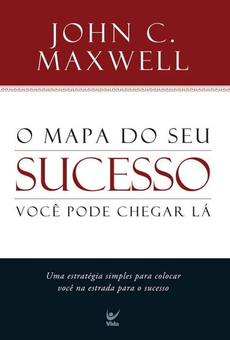 O Mapa do Sucesso - John C. Maxwell - PROMESSAS PRECIOSAS