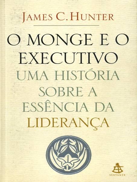 O Monge e o Execultivo - James C. Hunter - PROMESSAS PRECIOSAS