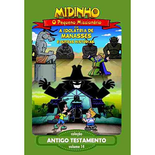 DVD Midinho O Pequeno Missionário - A Idolatría de Manassés Vol. 14 - PROMESSAS PRECIOSAS