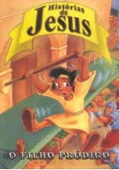 DVD Histórias de Jesus - O Filho Pródigo - PROMESSAS PRECIOSAS