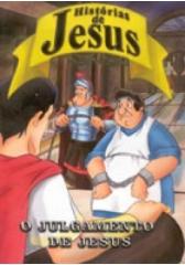 DVD Histórias de Jesus - O Julgamento de Jesus - PROMESSAS PRECIOSAS