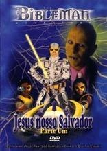 DVD Bibleman - Jesus Nosso Salvador (Parte Um) - PROMESSAS PRECIOSAS