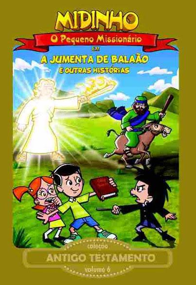 DVD Midinho O Pequeno Missionário - A Jumenta de Balaão Vol. 6 - PROMESSAS PRECIOSAS