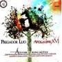 CD+DVD  Apocalipse 16 - Árvore de Bons Frutos - PROMESSAS PRECIOSAS