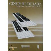 Método Gênios do Teclado Pequenos Estudos p/ Órgão Vol.1