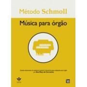 Método Schmoll p/ Órgão
