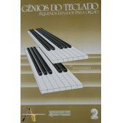 Método Gênios do Teclado Pequenos Estudos p/ Órgão Vol. 2