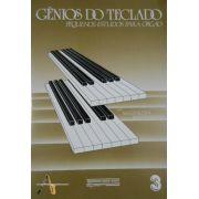 Método Gênios do Teclado Pequenos Estudos p/ Órgão Vol. 3
