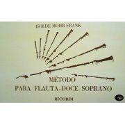 Método Flauta Doce Soprano I. Mohr Frank