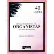 Método Preparatório p/ Organistas - 40 Lições