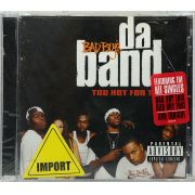 CD Bad Boys Da Band Too Hot For TV - Lacrado - Importado