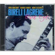 CD Bireli Lagrene - Blue Eyes - Lacrado - Importado