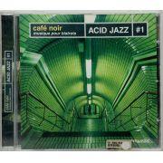 CD Café Noir Musique Pour Bistrots Acid Jazz #1 - Lacrado - Importado