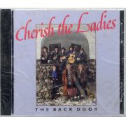 CD Cherish The Ladies - The Back Door - Lacrado - Importado