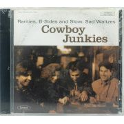 CD Cowboy Junkies - Rarities, B-sides and Slow, Sad Waltzes - Lacrado - Importado
