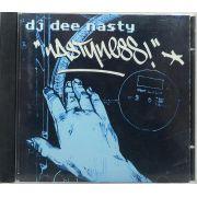 CD Dj Dee Nasty - Nastyness - Lacrado - Importado