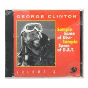 CD George Clinton - Sample Some Of Disc - Sample Some Of DAT Vol.3 - Importado - Lacrado