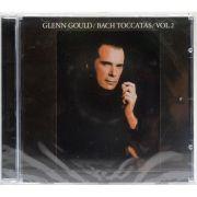 CD Glenn Gould - Bach Toccatas BWV 914 - 916 - Vol.2 - Importado - Lacrado