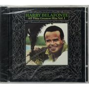 CD Harry Belafonte - All Time Greatest Hits Vol 1 - Lacrado - Importado