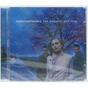 CD Hooverphonic - The Magnificent Tree - Importado - Lacrado