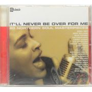 CD It'll Never Be Over For Me - 20 Northern Soul Masterpieces - Lacrado - Importado