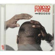 Cd Maceo Parker - Dial: Maceo - Lacrado - Importado