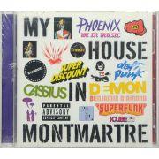 Cd My House In Montmartre - Lacrado - Importado