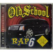 CD Old School - Rap 6 - Lacrado - Importado