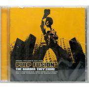 CD Pulp Fusion - The Harder They Come - Lacrado - Importado