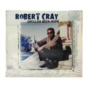 CD Robert Cray - Shoulda Been Home - Digipack Importado USA - Lacrado