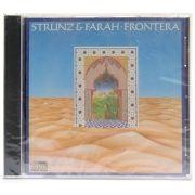 CD Strunz & Farah - Frontera - Importado - Lacrado