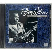 CD T-Bone Walker - I Want A Little Girl - Lacrado - Importado