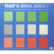 CD That's Irma Juice! - Lacrado - Importado