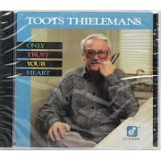 Cd Toots Thielemans - Only Trust Your Heart - Lacrado - Importado