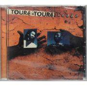 Cd Touré-Tourê - Laddé - Lacrado - Importado
