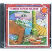 CD Weather Report - Mr. Gone - Lacrado - Importado
