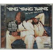 CD Ying Yang Twins - Me & My Brother - Lacrado - Importado