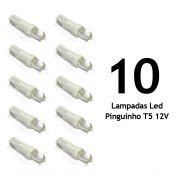 Lote 10 Lampadas Led Pinguinho T5 12V - Super Branca - Painel Carro / Moto