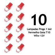 Lote 10 Lampadas Pingo 1 Led Vermelho Gota T10 W5w 12V