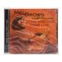 CD Mel Brown - Homewreckin Done Live - Importado - Lacrado