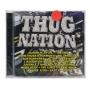 CD Thug Nation - Importado - Lacrado