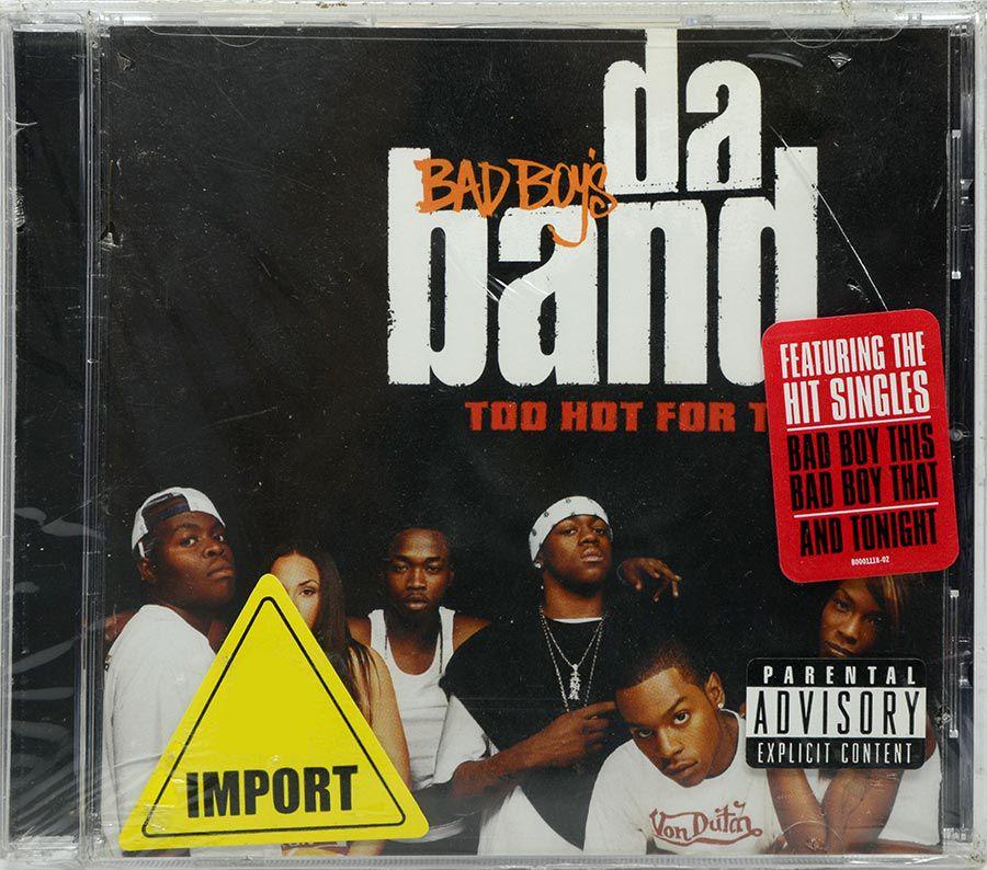 CD Bad Boys Da Band Too Hot For TV - Lacrado - Importado