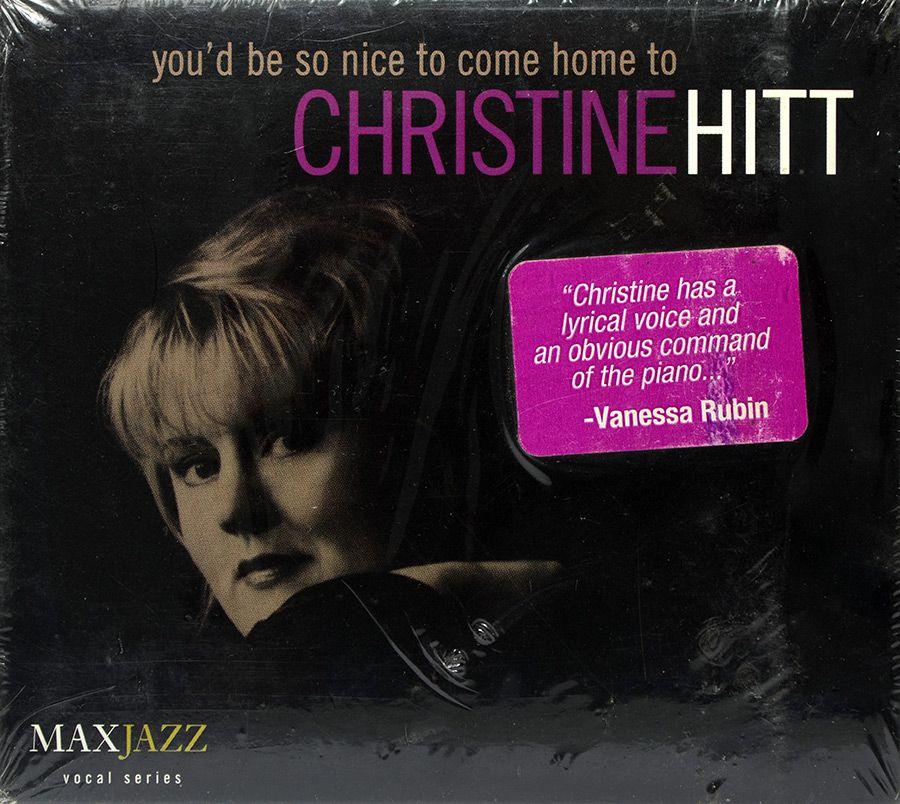 CD Christine Hitt - You'd Be So Nice To Come Home To - Lacrado - Importado
